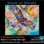 Christmas Exhibition 2016 is OPEN! – Join us if you are Wild at Heart…